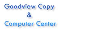 Goodview Copy & Computer Ctr.