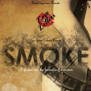 Smoke - Love Letters Cabaret